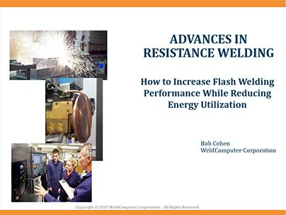 HOW TO INCREASE FLASH WELDING PERFORMANCE WHILE REDUCING ENERGY UTILIZATION